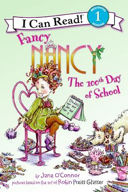 Fancy Nancy and the 100th Day of School