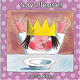 Little Princess - Say Please!